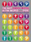 Image for The best dance moves in the world - ever!  : 100 new and classic moves and how to bust them