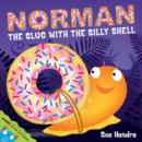 Image for Norman, the slug with the silly shell