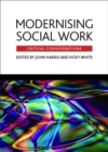 Image for Modernising social work  : critical considerations
