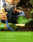 Image for Promoting children's wellbeing  : policy and practice