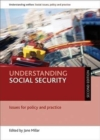 Image for Understanding social security  : issues for policy and practice