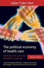Image for The political economy of health care : Where the NHS came from and where it could lead
