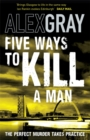 Image for Five ways to kill a man