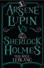 Image for Arsene Lupin vs Sherlock Holmes