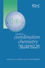 Image for Modern coordination chemistry: the legacy of Joseph Chatt