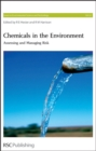 Image for Chemicals in the environment: assessing and managing risk : vol. 22