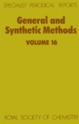 Image for General and synthetic methods .: a review of the literature published between January 1991 and July 1992 : Volume 16