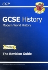 Image for GCSE History Modern World History the Revision Guide (A*-G Course)