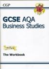 Image for GCSE AQA business studies: The workbook