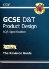 Image for GCSE Design & Technology Product Design AQA Revision Guide (A*-G Course)