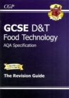 Image for GCSE Design & Technology Food Technology AQA Revision Guide (A*-G Course)
