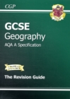 Image for GCSE Geography AQA A Revision Guide (A*-G Course)