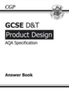 Image for GCSE D&T Product Design AQA Exam Practice Answers (for Workbook) (A*-G Course)
