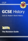 Image for GCSE History OCR B: Modern World History Revision Guide (A*-G Course)