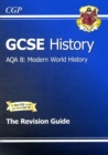 Image for GCSE History AQA B: Modern World History Revision Guide (A*-G Course)
