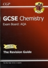 Image for GCSE AQA chemistry: The revision guide