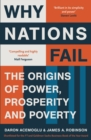 Image for Why nations fail: the origins of power, prosperity, and poverty