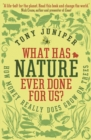 Image for What has nature ever done for us?: how money really does grow on trees