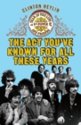 Image for The act you've known for all these years  : the life, and afterlife, of Sgt. Pepper