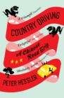 Image for Country driving: a Chinese road trip