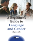 Image for A beginner's guide to language and gender
