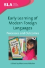 Image for Early learning of modern foreign languages  : processes and outcomes