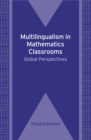 Image for Multilingualism in mathematics classrooms  : global perspectives