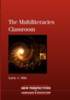Image for The multiliteracies classroom