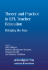 Image for Theory and practice in EFL teacher education  : bridging the gap
