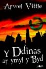 Image for Cyfres y Dderwen: Y Ddinas ar Ymyl y Byd