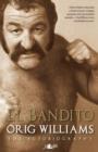 Image for El Bandito - The Autobiography of Orig Williams