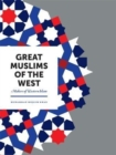 Image for Great Muslims of the West : Makers of Western Islam