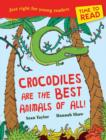 Image for Crocodiles are the best animals of all