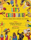 Image for Let's celebrate!  : festival poems from around the world