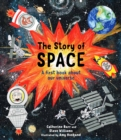 Image for The story of space  : a first book about our universe