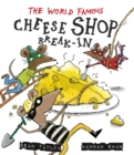 Image for The world-famous cheese shop break-in