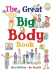 Image for The great big body book