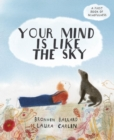 Image for Your mind is like the sky