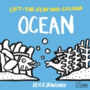 Image for Lift-the-flap and Colour Ocean