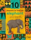 Image for 10 reasons to love an elephant