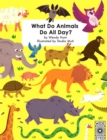Image for What do animals do all day?