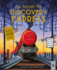 Image for All aboard the discovery express  : take a trip back in time & discover the story of transport