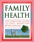 Image for Family health  : the essential guide to diet, medicine & wellbeing
