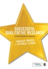 Image for Successful qualitative research  : a practical guide for beginners