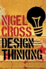 Image for Design thinking  : understanding how designers think and work