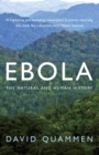 Image for Ebola  : the natural and human history