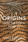 Image for Origins  : how the Earth made us