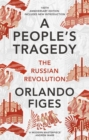 Image for A people's tragedy  : the Russian Revolution