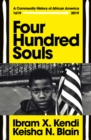 Image for Four hundred souls  : a community history of African America, 1619-2019