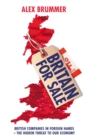 Image for Britain for sale  : British companies, foreign ownership